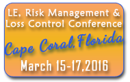 2016 Law Enforcement,Risk Management & Loss Control Conference