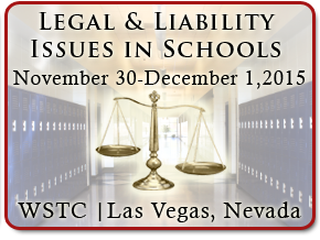 Legal & Liability Issues in Schools