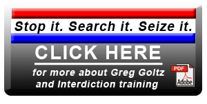 Greg Goltz, Drug Interdiction Training