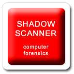 Shadow Scanner Computer Forensics