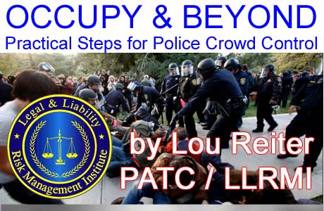 Occupy and Beyond - Police Crowd Control
